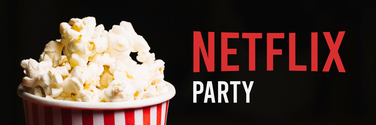 Your GSA invites you to a Netflix party - Thursday April 16 7 pm