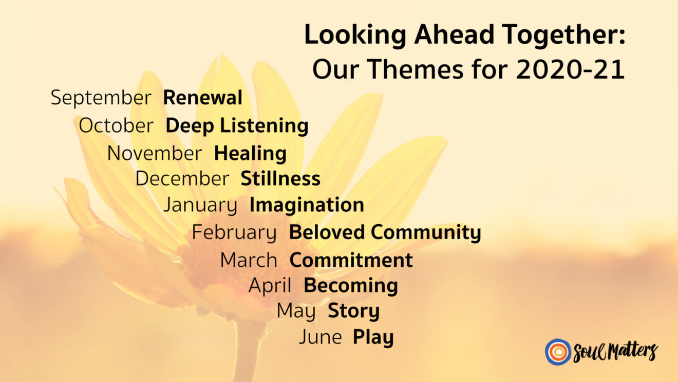 "Announcing ""Soul Matters"" Themes for 2020 - 2021"